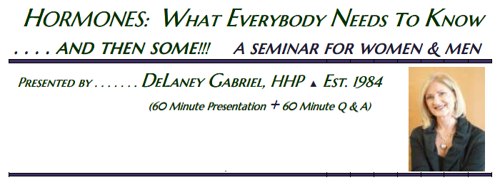 Hormones: What Everyone Needs to Know - A seminar for men and women